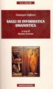 Saggi di informatica umanistica di Giuseppe Gigliozzi