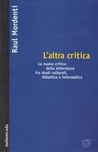 L'altra critica, di Raul Mordenti