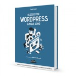 Bloggo con WordPress dunque sono